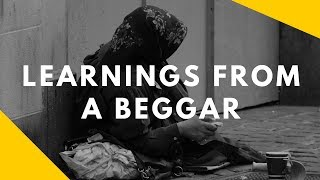 Learnings from a Beggar | Hindi Motivational Video || भिखारी की सीख