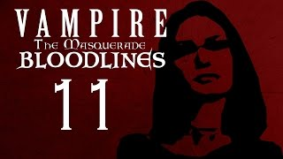 TIN CAN BILL'S THRILL Part 11 - Vampire The Masquerade - Bloodlines