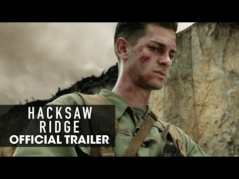 "Hacksaw Ridge (2016) Official Trailer – ""Believe"" - Andrew Garfield"