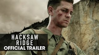 "Hacksaw Ridge 2016 Official Trailer – ""Believe""  Andrew Garfield"