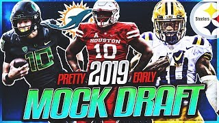 Way To Early 2019 NFL Mock Draft | Dolphins Draft Franchise QB At 1!