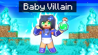 Taking OVER Minecraft as a BABY Villain!