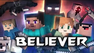 ♪Imagine Dragon   Believer | Animation Life (Minecraft Music Video)