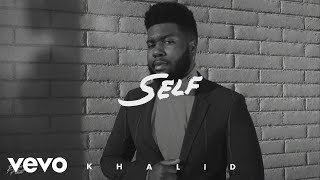 Khalid   Self (Audio)
