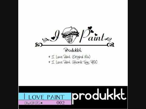 produkkt - i love paint (atomik tags rmx)