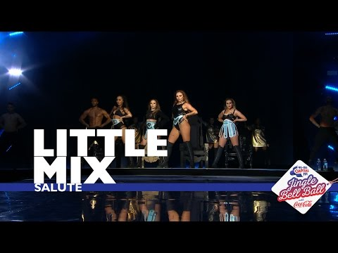 Little Mix – 'Salute' (Live At Capital's Jingle Bell Ball 2016)