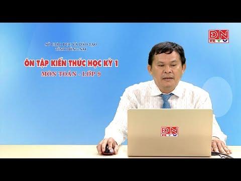 Ôn tập kiến thức HK1- Môn Toán - Lớp 9 (10-03-2020) - SGD&ĐT Đồng Nai