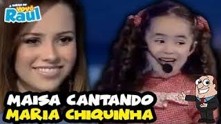 """MAISA Cantando """"Maria Chiquinha"""" Da Dupla Sandy E Junior No Raul Gil"""