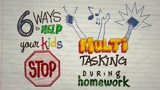6 Ways to Help Your Kids Stop Multitasking During Homework