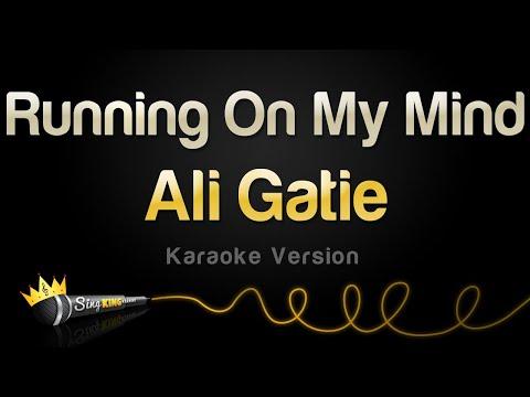 Ali Gatie – Running On My Mind (Karaoke Version)