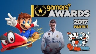 Gamers Awards 2017 - Parte 1