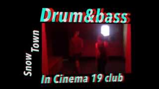 Drum&Bass Party in Cinema19 club)))