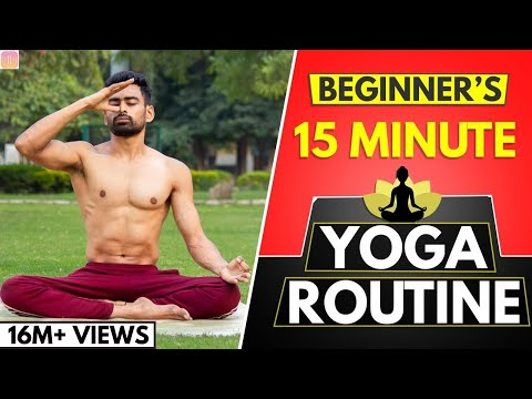 15 Min Daily Yoga Routine exercise for Beginners