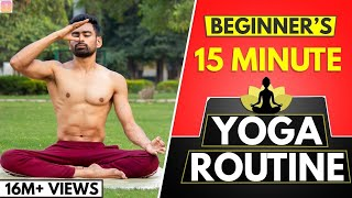 15 Min Daily Yoga Routine for Beginners (Follow Along)