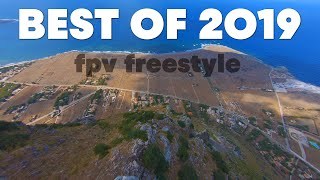 BEST OF 2019 | FPV FREESTYLE