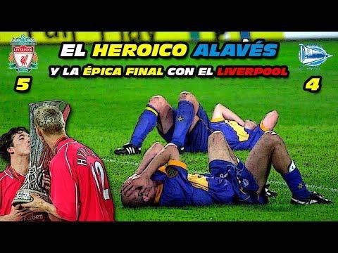 El HEROICO ALAVÉS y la ÉPICA FINAL con el LIVERPOOL 😮 (Copa UEFA 2001)