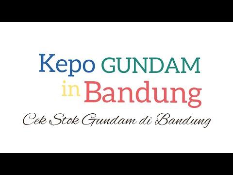 #011 Cek Stok Gundam di Bandung | Store Gundam Terlengkap se-Jawa Barat, atau se-Indonesia ????