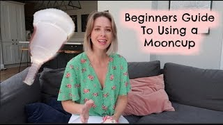 BEGINNERS GUIDE TO USING A MENSTRUAL CUP | MY FIRST MONTH OF USING A MOONCUP | KERRY WHELPDALE