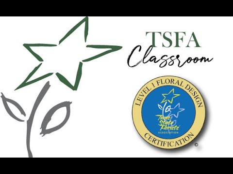 TSFA LEVEL 1 Floral Certification - YouTube