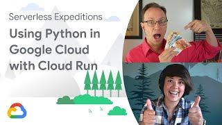 Using Python on Google Cloud with Cloud Run