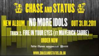 Chase & Status - 'No More Idols' - 2 - 'Fire In Your Eyes' Ft. Maverick Sabre