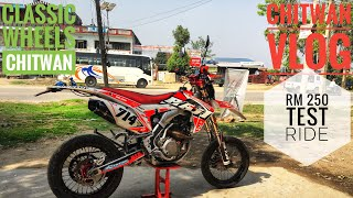 RM250 Test Ride / Chitwan Vlog / Loudest Sound Ever/ Speed