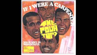 Four Tops  - If I Were A Carpenter (HQ vinyl rip)