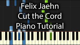 Felix Jaehn - Cut the Cord Tutorial feat. Hitimpulse (How To Play On Piano)