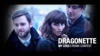 Dragonette - My Legs (Ekkes & Milli Remix)