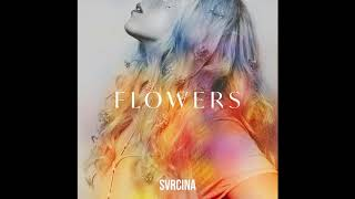SVRCINA - Flowers (Official Audio)