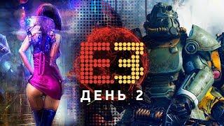 E3 2018, Cyberpunk 2077, Fallout 76, DMC 5, TES VI, DOOM 2, Dying Light 2, Rage 2, Gears 5...