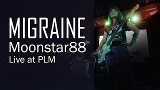Migraine   Moonstar88 Live @ PLM (Full Video)