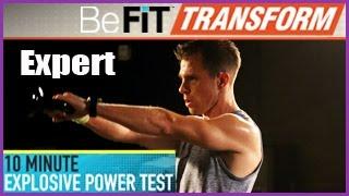 BeFit Transform: 10 Minute Explosive Power Test Workout - Expert Level by BeFiT
