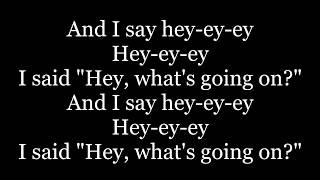 4 Non Blondes - What's Up (lyrics)
