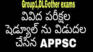 Exams schedule  released by APPSC group1 Dl