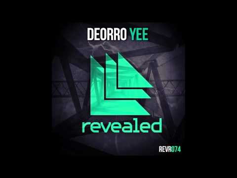 Yee (Original Mix) - Deorro (Official Audio)