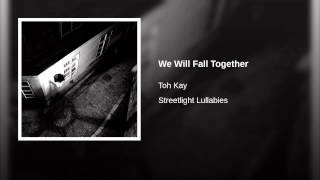 We Will Fall Together
