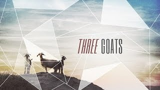 """Three Goats"" with Jentezen Franklin"