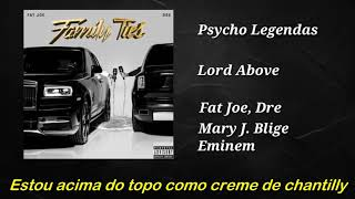 Fat Joe Ft Dre, Mary J. Blige & Eminem   Lord Above (Legendado)