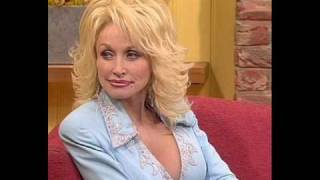 Dolly Parton-Somebody's everything.