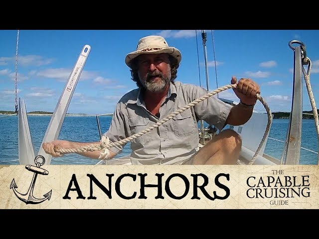 Boat Anchors 101: How to Choose [Capable Cruising]