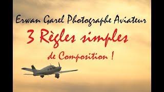 Trois règles simples pour faire de meilleures photos !