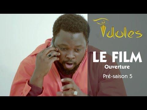 Série: IDOLES • LE FILM : Ouverture («Lu cin xat xat, xorom ba xaj ca»)