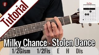 Milky Chance - Stolen Dance | Gitarren Tutorial Deutsch