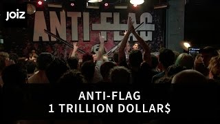 Anti-Flag - One Trillion Dollar$ (Live at joiz)