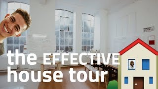 The Effective House Tour! | Day 112
