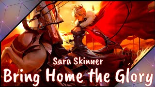 《Nightcore 》Bring Home The Glory (ft. Sara Skinner League Of Legends)