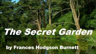 THE SECRET GARDEN   FULL AudioBook by Frances Hodgson Burnett   Dramatic Reading
