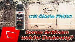 Verbrauchswunder SONAX Actifoam Energy in der Gloria FM30 - Dosierung Empfehlung