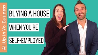 How to Get a Mortgage When You're Self Employed | Real Estate as a Business Owner